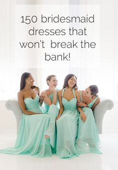 Don't go broke for the big day. Find the perfect bridesmaid dress that won't break the bank! Sign up and get shopping on Weddington Way. https://www.weddingtonway.com/all/bridesmaid-dresses?next_step=show_reg3