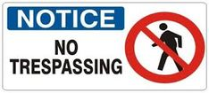 Image result for images of no trespassing signs