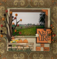 Brown & Orange Fall Layout...with fence & tree cutouts with buttons.  Like idea of letters in word being different directions.