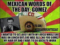Mexican WOTD: Gomez