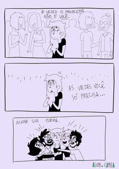 Tirinhas (@tirinhass) | Twitter Aliens, Truth Hurts, Fun Comics, Good Vibes, Girl Power, Sad, Wisdom, Cartoon, Humor