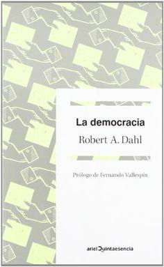 La democracia (Quintaesencia) de Robert A. Dahl http://www.amazon.es/dp/8434401509/ref=cm_sw_r_pi_dp_lOQSub1GKYC35