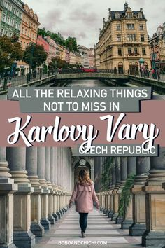 What to do in Karlovy Vary, Czech Republic and best things to do in Karlovy Vary or best things to do in Karlsbad - one of the world's best wellness destinations famous for its hot springs and spas. Czech Republic travel   Europe destinations   Karlovy Vary things to do in   relaxing destinations #karlovyvary #czechrepublic #europe #bucketlist #honeymoon