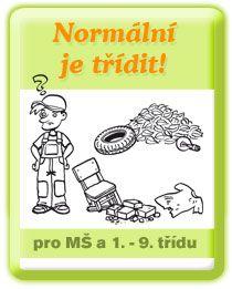 Normální je třídit!  - otevřít  balíček Thing 1, Earth Day, Preschool, Teaching, Education, Children, Ideas, Projects, Young Children