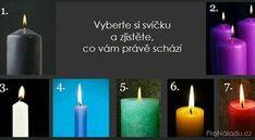 Vyberte si svíčku a zjistěte, co vám právě schází I Site, Health Advice, Feng Shui, Pillar Candles, Self Care, Reiki, Decir No, Astrology, Thoughts