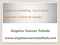 Multilevel marketing power point by Angeles Cuevas via slideshare