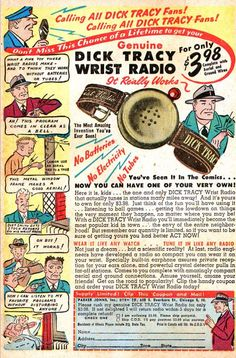 Calling All Dick Tracy Fans! Don't Miss A Chance Of A Lifetime To Get Your Genuine Dick Tracy Wrist Radio It Really Works The Most Amazing Invention! Old Comic Books, Vintage Comic Books, Vintage Comics, Vintage Ads, Classic Video Games, Retro Video Games, Classic Comics, Classic Toys, Vintage Packaging