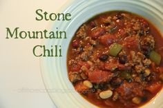 Stone Mountain Chili - a traditional #chili with a unique sweetness that won over my chili-hating husband!