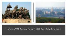 Haryana VAT Annual Return (R2) Due Date Extended  #HVAT #HaryanaVAT #VAT #GST #HaryanaGST #GSTIN #GSTN #AnnualReturn
