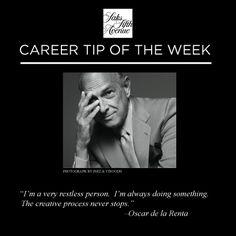 Career Tip of the Week- #OscardelaRenta