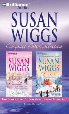 Bestseller Books Online Susan Wiggs CD Collection: Snowfall at Willow Lake, Fireside (The Lakeshore Chronicles) Susan Wiggs $15.59  - http://www.ebooknetworking.net/books_detail-1441849602.html