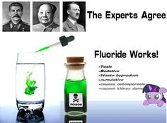 Nazi's heavily doped the water with sodium fluoride that they gave to their prisoners in the camps; it made them more apathetic and controllable