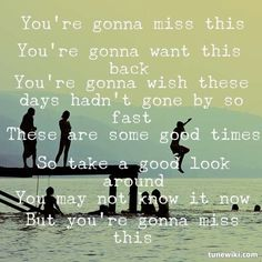 "Words to live by -- #LyricArt for ""You're Gonna Miss This"" by Trace Adkins"