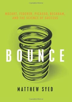 Bounce: Mozart, Federer, Picasso, Beckham, and the Science of Success by Matthew Syed, http://www.amazon.com/dp/B004NSVE5U/ref=cm_sw_r_pi_dp_Ezpjrb0EV9537