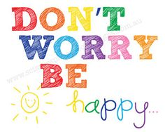 Image of Don't Worry Be Happy