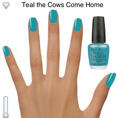 Teal the cows come home OPI polish. .what could be more perfect for this cow lover??