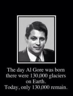 """Al Gore what a joke just like global warming....IT ALL A LIE PEOPLE TO GET INTO YOUR POCKETS......DON'T LISTEN TO THEM........VOTE PEOPLE.....""""VOTE."""""""