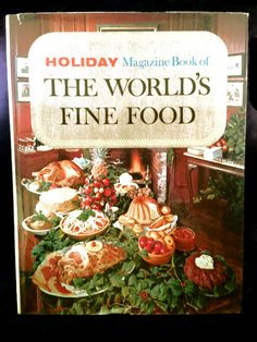 Vintage first edition #cookbook, Holiday Magazine #Book of the World's Fine Foods.    This is a hard covered book with a dust jacket from 1960.    The condition of this book ... #etsysale #shopsmall #vintageshop #vintagelife #vintagelover #book