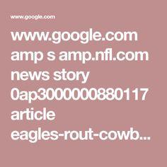 www.google.com amp s amp.nfl.com news story 0ap3000000880117 article eagles-rout-cowboys-to-pull-away-in-nfc-east-nfc-next%3fnetworkId=4595&site=.news&zone=story&zoneUrl=url%253Dstory&zoneKeys=s1%253Dstory&env=&pageKeyValues=prtnr%253Dphi%253Bteam%253Dphi%253Bconf%253Dnfc%253Bdvsn%253Dnce%253Bplyr%253Dtyron_smith%253Bplyr%253Djames_smith%253Bplyr%253Djason_kelce&sr=amp