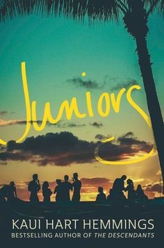 Mini Book Review: Juniors by Kaui Hart Hemmings #ya #young #adult #book #review #juniors #contemporary