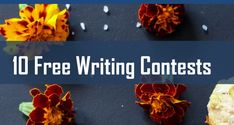 10 Free Writing Contests with Cash Prizes
