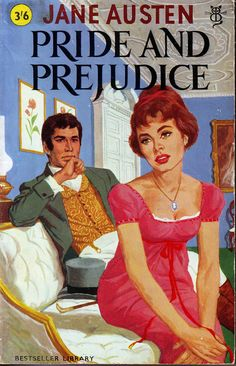Pride and Prejudice by Jane Austen with a lurid pulp-style cover... hahahaha, so bad... I'd love to own a copy of this.