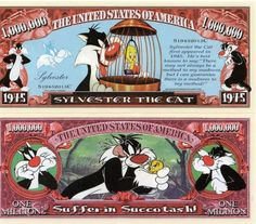 Sylvester the Cat Million Dollar Novelty Money
