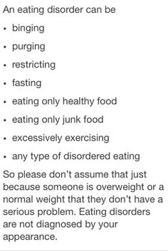 An eating disorder can affect anyone,at any weight.it is not all about being skinny or underweight. The book talks about how majority of people who have an eating disorder are females. I think this is mostly due to low self-esteem. Eating Dissorders, Binge Eating, Ed Recovery, Recovery Quotes, Dissociation, Anxiety Attacks Symptoms, Eating Quotes, Test Anxiety, Mental Disorders
