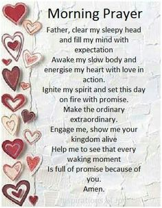 Lord, ignite our spirit & set this day on fire with promise. Help us to see that every waking moment is full or promise because of You. Sunday Morning Prayer, Morning Prayer Quotes, Morning Blessings, Morning Prayers, Good Morning Quotes, Morning Verses, Night Quotes, Prayer Verses, Faith Prayer