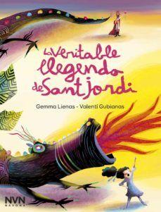 "Gemma Lienas / Valentí Gubianas. ""La veritable llegenda de sant Jordi"". Editorial Navona Conte, Books, Movies, Movie Posters, Magazines, Editorial, Products, Saint George, Big Books"