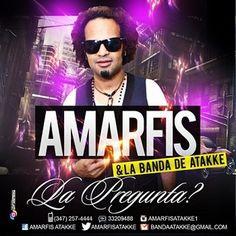 Amarfis & Banda De Atakke – Damelo Todito (En Vivo)