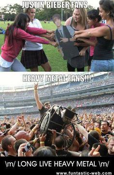 Justin Bieber fans and Heavy Metal fans