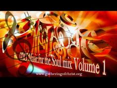 GOCC MUSIC FOR THE SOUL MIX VOLUME 1 - YouTube