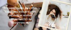 """Testemunho: """"A Maquilhagem Para Mim Não É Uma Máscara Onde Escondo As Minhas Inseguranças. """"   Blog   Faces With Stories Cosmetics Vida Real, Blog, Face, Face Brushes, Peek A Boos, Self Esteem, Beauty Makeup, Blogging, The Face"""