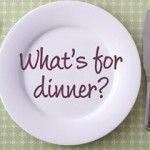 Blog - What's for Dinner?? How to plan and prepare easy meals.