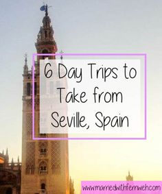 6 Day Trips from Seville, Spain - Married with Fernweh