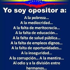Periodistech: Yo soy opositor... Ap Spanish, Spanish Grammar, Pray For Venezuela, Frases Humor, Me Quotes, Freedom, Country, Truths, Axe