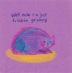 Yeah Now I am friggin grumpy Ichimatsu, Grafik Design, Cat Art, Art Inspo, Illustration Art, Doodles, Just For You, Sketches, Feelings