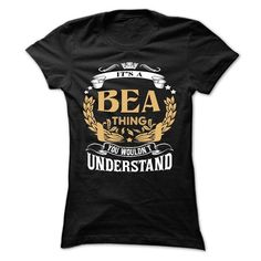 BEA .Its a BEA Thing You Wouldnt Understand - T Shirt, Hoodie, Hoodies, Year,Name, Birthday #name #tshirts #BEA #gift #ideas #Popular #Everything #Videos #Shop #Animals #pets #Architecture #Art #Cars #motorcycles #Celebrities #DIY #crafts #Design #Education #Entertainment #Food #drink #Gardening #Geek #Hair #beauty #Health #fitness #History #Holidays #events #Home decor #Humor #Illustrations #posters #Kids #parenting #Men #Outdoors #Photography #Products #Quotes #Science #nature #Sports…