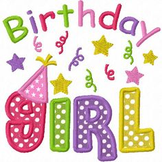 Instant Download Birthday Girl  Applique Machine Embroidery Design NO:1166
