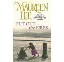 Maureen Lee. Put out the Fires.
