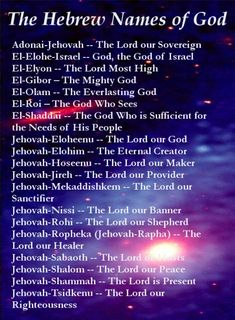 """Bible names of God (KJV), alphabetically listed, with references. Includes a list of the Hebrew names, the I AMs, and the """"Who"""" characteristics of God. Prayer Scriptures, Bible Prayers, Bible Verses, Hebrew Prayers, Jehovah Names, Names Of God, Names Of Jesus Christ, Hebrew Names, Hebrew Words"""