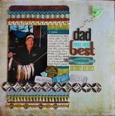 For the Paper Secrets (http://papersecrets.friendhood.net/forum)Scraplift Challenge. My sweet dad the fisherman!