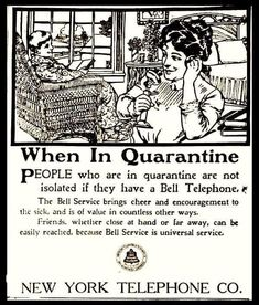 """""""When in Quarantine; People who are in quarantine are not isolated if they have a Bell Telephone"""" – Bell Telephone Ad, 1910 ~ Vintage Everyday Funny Vintage Ads, Vintage Humor, Vintage Posters, Vintage Photos, Funny Ads, Old Advertisements, Retro Advertising, Retro Ads, Flu Epidemic"""