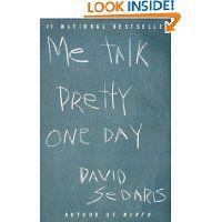 Me Talk Pretty One Day-David Sedaris
