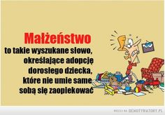 Małżeństwo – Weekend Humor, Motto, Memes, Haha, Therapy, Comics, Reading, Funny, Quotes