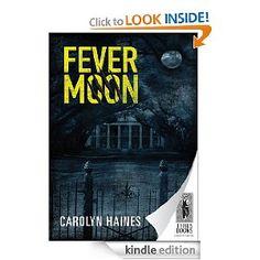 Fever Moon [Kindle Edition]  Carolyn Haines (Author)