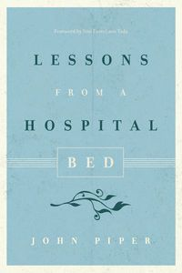 """Read """"Lessons from a Hospital Bed"""" by John Piper available from Rakuten Kobo. Short and practical, this book by best-selling author John Piper encourages those struggling with illness to focus their. Harley Davidson, John Piper, Hospital Bed, Personal Narratives, Emotional Stress, Reading Lessons, Gods Promises, Library Books, Reading Books"""