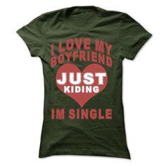 I love my boyfriend... but i still sigle
