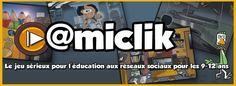 @miclik : un jeu sérieux pour l'éducation aux réseaux sociaux
